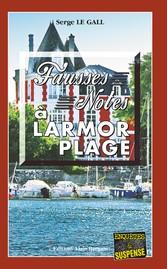 Fausses notes à Larmor Plage - Un polar à vous ...