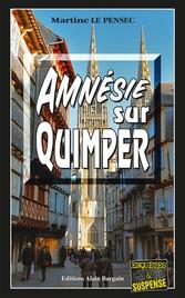 Amnésie sur Quimper - Une enquête de Léa Mattei