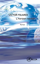 Lhorizon lointain - Roman