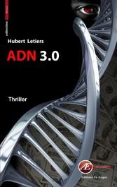 ADN 3.0 - Un thriller haletant