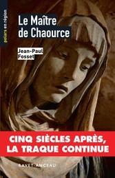 Le Maître de Chaource - Cinq siècles après, la traque continue