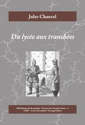 Du lycée aux tranchées - Roman historique de la...