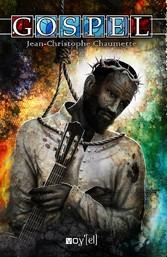 Gospel - Un roman musical et saisissant