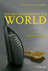 The Best Intentions in the World - Intriguing N...
