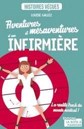 Aventures et mésaventures dune infirmière - La ...