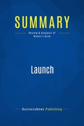 Summary: Launch - Review and Analysis of Walker...