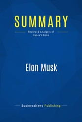Summary: Elon Musk - Review and Analysis of Van...