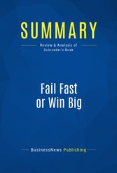 Summary: Fail Fast or Win Big - Review and Anal...