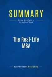 Summary: The Real-Life MBA - Review and Analysi...