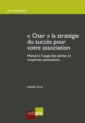 Oser la stratégie du succès pour votre associat...