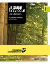 Le guide sylvicole du Québec - Tome I - Les fon...