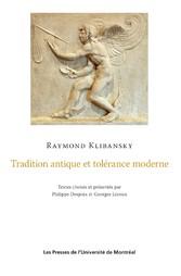 Tradition antique et tolérance moderne - Textes...