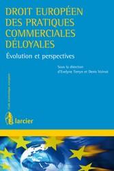Droit européen des pratiques commerciales déloy...