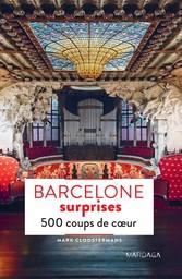 Barcelone surprises - 500 coups de c?ur