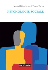 Psychologie sociale - Un outil de référence