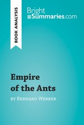Empire of the Ants by Bernard Werber (Book Anal...