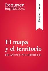 El mapa y el territorio de Michel Houellebecq (Guía de lectura) - Resumen y análisis completo