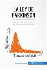 La ley de Parkinson - Aprovechar el tiempo y lo...