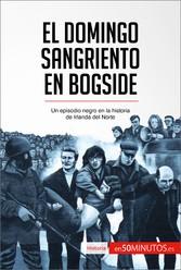 El Domingo Sangriento en Bogside - Un episodio ...