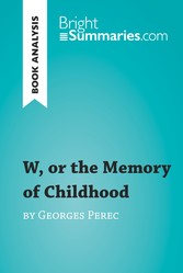 W, or the Memory of Childhood by Georges Perec ...