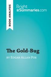 The Gold-Bug by Edgar Allan Poe (Book Analysis)...