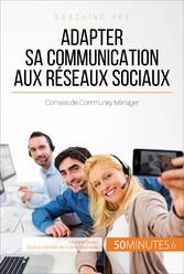 Adapter sa communication aux réseaux sociaux - ...