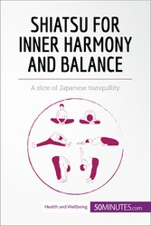 Shiatsu for Inner Harmony and Balance - A slice...