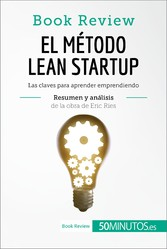El método Lean Startup de Eric Ries (Book Revie...