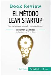 El método Lean Startup de Eric Ries (Book Revie...