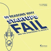 99 Reasons why Startups fail - Lead Your Startu...
