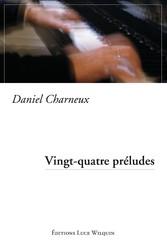 Vingt-quatre préludes - Recueil de nouvelles