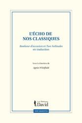 Lécho de nos classiques : Bonheur doccasion et Two Solitudes en traduction