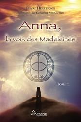 Anna, la voix des Madeleines - La suite de Anna...