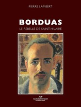 Borduas - Le rebelle de Saint-Hilaire