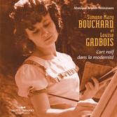 Simone-Mary Bouchard & Louise Gadbois - Lart na...