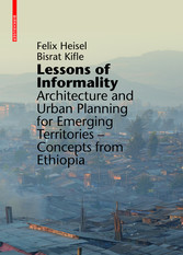 Lessons of Informality - Architecture and Urban...