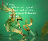 Plottegg - Architecture Beyond Inclusion and Id...