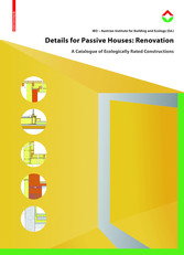 Details for Passive Houses: Renovation - A Cata...