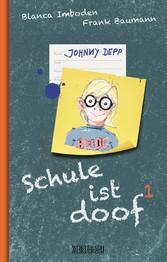 Schule ist doof 1 - Johnny Depp