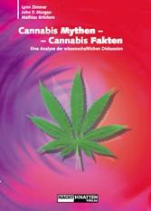 Cannabis Mythen - Cannabis Fakten - Eine Analys...