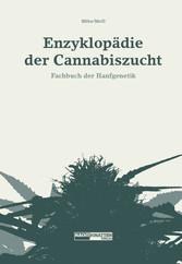 Enzyklopädie der Cannabiszucht - Fachbuch der H...