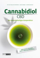 Cannabidiol (CBD) - Ein cannbishaltiges Compendium
