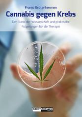 Cannabis gegen Krebs - Der Stand der Wissenscha...
