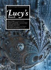Lucys Rausch Nr. 4 - Gesellschaftsmagazin für p...