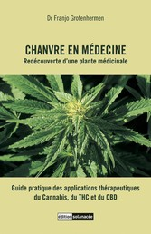 Chanvre en médecine - Redécouverte dune plante ...
