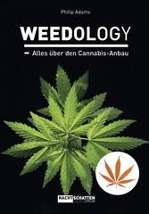 WEEDOLOGY - Alles über den Cannabis-Anbau