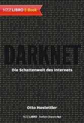 Darknet - Die Schattenwelt des Internets