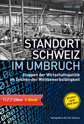 Standort Schweiz im Umbruch - Etappen der Wirts...