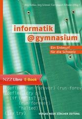 informatik@gymnasium - Ein Entwurf für die Schweiz