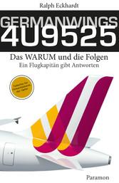 GERMANWINGS 4U9525 - Das WARUM und die Folgen -...